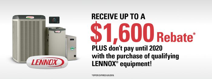 $1600 rebate on qualifying LENNOX equipment