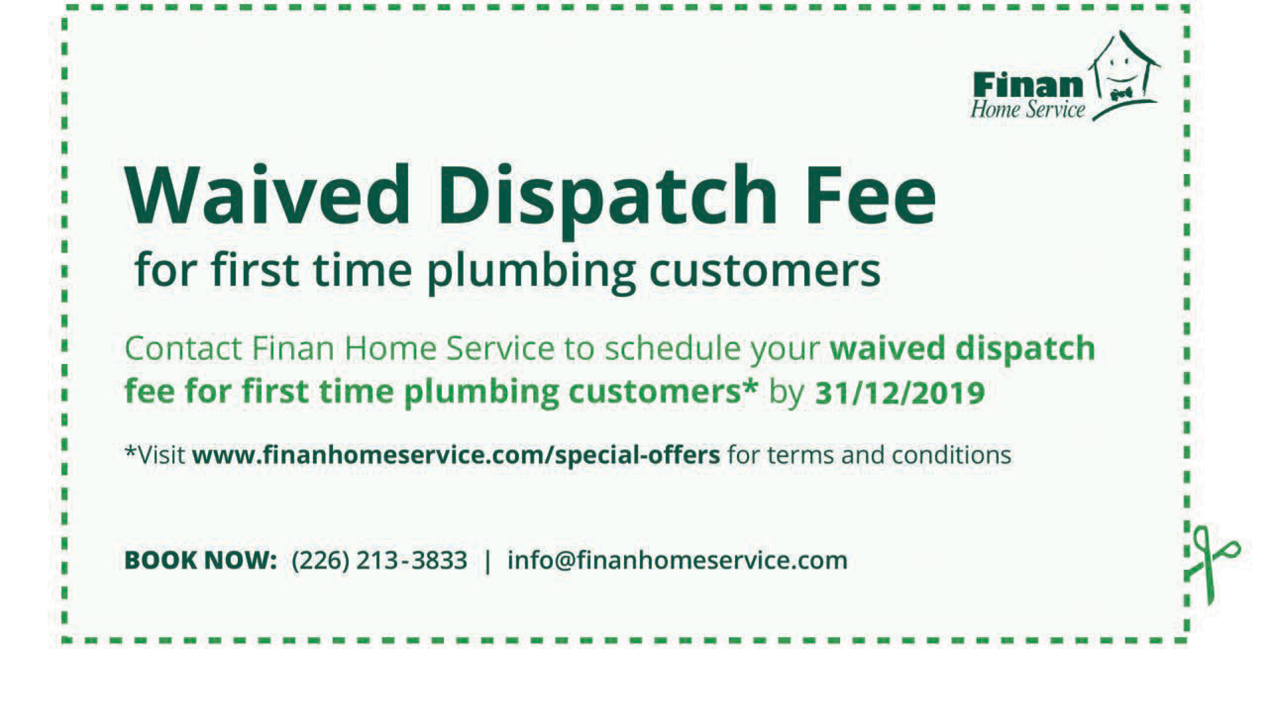 Waived dispatch fee for first time plumbing customers
